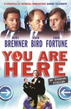 You Are Here: A Dossier - Rory Bremner, John Bird, John Fortune