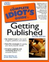 The Complete Idiot's Guide to Getting Published - Sheree Bykofsky, Jennifer Basye Sande
