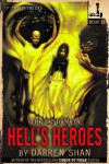 The Demonata #10: Hell's Heroes - Darren Shan