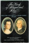 The Book of Abigail and John: Selected Letters of the Adams Family, 1762-1784 - Abigail Adams, John Adams, L.H. Butterfield, Marc Friedlaender