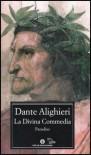 La Divina Commedia: Paradiso - Dante Alighieri