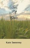 Sea of Grass - Kate Sweeney