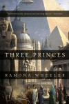 Three Princes - Ramona Wheeler