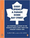 Every Spring a Parade Down Bay Street - Gare Joyce