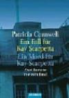 Ein Fall für Kay Scarpetta / Ein Mord für Kay Scarpetta - Patricia Cornwell