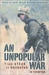 An Unpopular War - J.H. Thompson