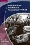 History for the Ib Diploma: Interwar Years: Conflict and Cooperation 1919 39 - Allan Todd, Jean Bottaro, Sally Waller
