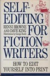 Self-Editing for Fiction Writers - Renni Browne, Dave    King
