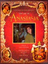 The Art of Anastasia - Harvey Deneroff, Don Bluth, Gary Goldman