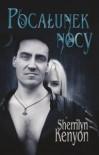 Pocałunek Nocy - Sherrilyn Kenyon