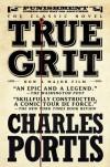 True Grit - Donna Tartt, Charles Portis
