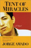 Tent of Miracles - Jorge Amado, Barbara Shelby Merello, Ilan Stavans