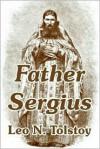 Father Sergius - Leo Tolstoy