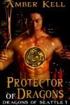Protector of Dragons - Amber Kell