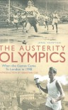 The Austerity Olympics: When The Games Came To London In 1948 - Janie Hampton