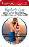 Magnate's Mistress...Accidentally Pregnant! - Kimberly Lang