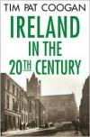 Ireland in the Twentieth Century -