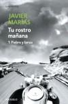 Tu rostro mañana, #1: Fiebre y lanza - Javier Marías