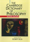 The Cambridge Dictionary of Philosophy - Robert Audi