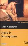 Zapisi iz Mrtvog doma - Fyodor Dostoyevsky, Vladimir Gerić