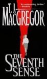 The Seventh Sense - T.J. MacGregor