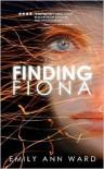 Finding Fiona - Emily Ann Ward