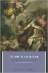 Way Of Perfection - Saint Teresa of Avila,  E. Allison Peers (Translator)