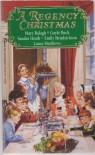A Regency Christmas 5 - Gayle Buck, Mary Balogh, Laura Matthews, Emily Hendrickson, Sandra Heath