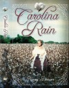 Carolina Rain - Nancy B. Brewer