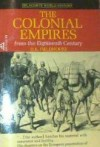 The Colonial Empires From the Eighteenth Century - D.K. Fieldhouse