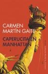 Caperucita en Manhattan (Siruela/Colección Escolar) - Carmen Martín Gaite