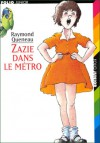 Zazie dans le métro - Raymond Queneau