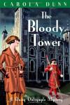 Bloody Tower (A Daisy Dalrymple Mystery) - Carola Dunn