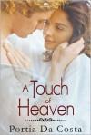 A Touch of Heaven - Portia Da Costa