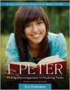 1 Peter: Finding Encouragement in Troubling Times - Sue Edwards