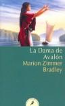 La Dama de Avalon - Marion Zimmer Bradley, Diana L. Paxson