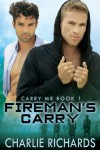 Fireman's Carry (Carry Me #1) - Charlie Richards