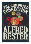 The Computer Connection - Alfred Bester
