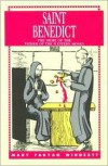 St. Benedict: The Story of the Father of the Western Monks - Mary Fabyan Windeatt