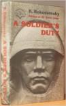 A Soldier's Duty - Konstantin Rokossovsky