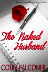 The Naked Husband - Colin Falconer, Mark D'Arbanville