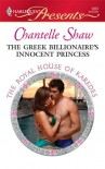 The Greek Billionaire's Innocent Princess (Harlequin Presents) - Chantelle Shaw