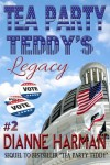 Tea Party Teddy's Legacy - Dianne Harman