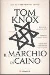 Il marchio di Caino - Tom Knox, Stefano Mogni