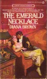 The Emerald Necklace - Diana Brown
