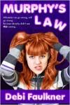 Murphy's Law - Debi Faulkner