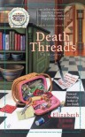 Death Threads - Elizabeth Lynn Casey