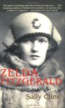 Zelda Fitzgerald: Her Voice in Paradise - Sally Cline