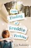 The Finding of Freddie Perkins - Liz Baddaley