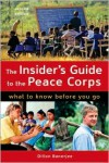 The Insider's Guide to the Peace Corps: What to Know Before You Go - Dillion Banerjee
